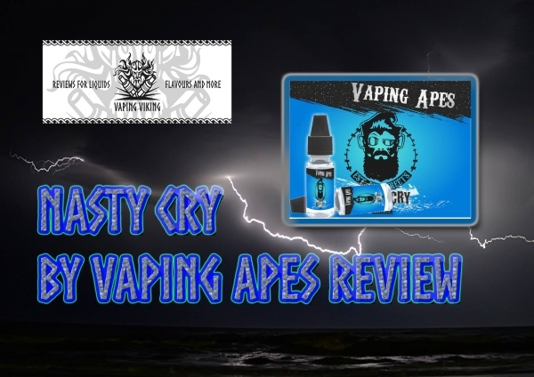 nasty-cry-aroma-blog-review-vaping-vaking